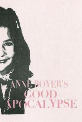 anne-boyer-good-apocalypse.jpg