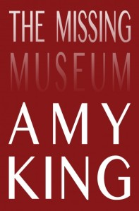 https://tarpaulinsky.com/amy-king/missing-museum/